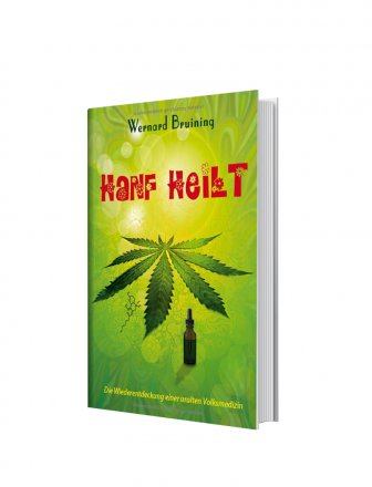 Hanf heilt (German) Hardcover by Wernard Bruining